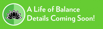 Rainbow Wellness – A Life of Balance – Details Coming Soon!