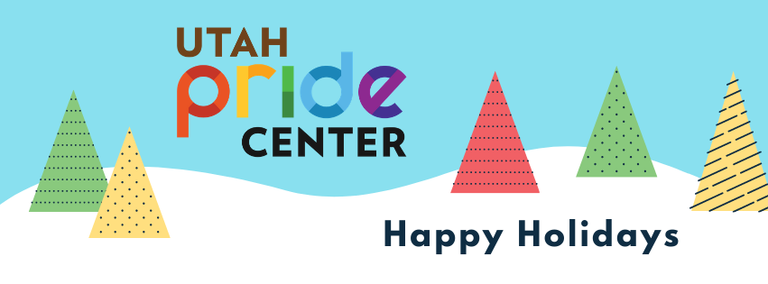Happy Holidays from the Utah Pride Center. A winter scene with trees of various pride colors and snow on the ground. You know this is not Utah as there are no mountains.