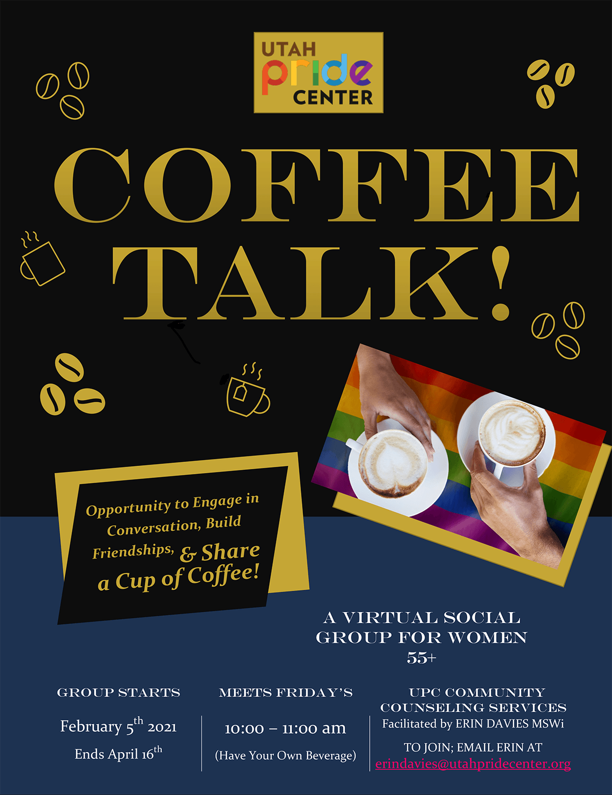 Coffee Talk! Opportunity to engage in Conversation, Build Friendships, & Share Coffee (Virtual so bring your own beverage)!!
