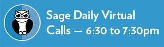 SAGE Daily Virtual Calls — 6:30 – 7:30 pm
