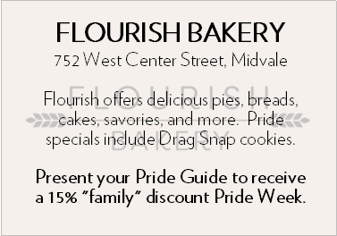 """Flourish Bakery. 752 West Center Streek, Midvale. Flourish offers delicious pies, breads, cakes, savories, and more. Pride specials include Drag Snap cookies. Present your Pride Guide to receive a 15% """"family"""" discount Pride Week."""