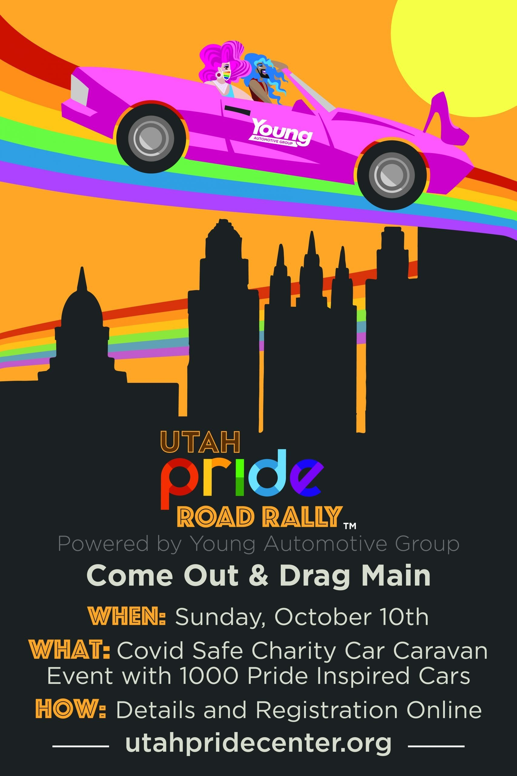 Poster text: Utah Pride Road Rally. Come Out & Drag Main. Sunday, October 10, 2021, Image link goes to more information.