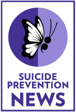 Suicide Prevention News.
